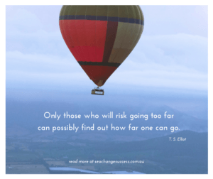 Only those who will risk going too far