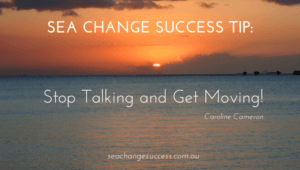 Sea Change Success Tip_ Stop Talking and Get Moving!(1)